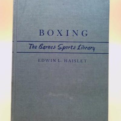 Boxing: The Barnes Dollar Sports Library Haislet, Edwin L.