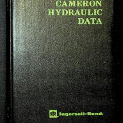 Cameron Hydraulic Data: A handy reference on the subject of hydraulics