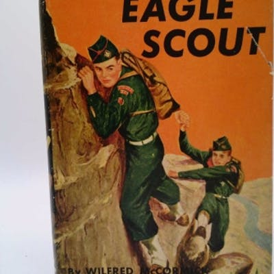 EAGLE SCOUT / A BRONC BURNETT STORY / NUMBER 5 McCormick, Wilfred