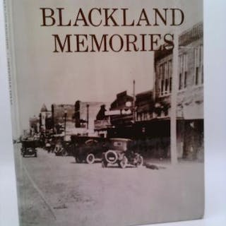 Blackland Memories: A Pictorial History of...