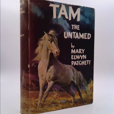 Tam the untamed Patchett, Mary E