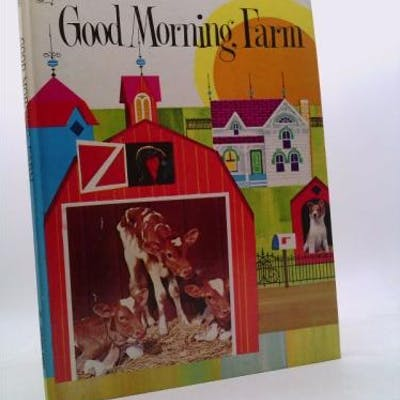Good Morning, Farm (A golden book) Wright, Betty Ren