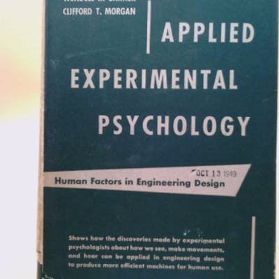 Applied experimental psychology;: Human factors in...