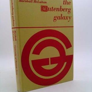 The Gutenberg Galaxy : The Making of Typographic Man McLuhan, Marshall