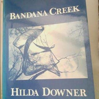 Bandana Creek Downer, Hilda