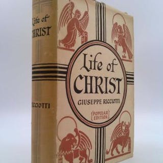 The Life Of Christ (Popular Edition) Giuseppe Ricciotti