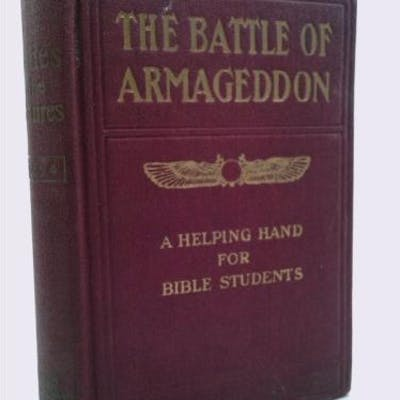 STUDIES IN THE SCRIPTURES SERIES IV THE BATTLE OF...