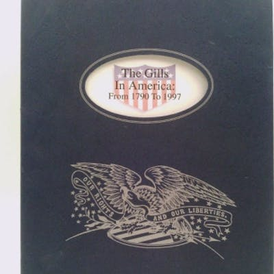 The Gills in America: From 1790 to 1997. Halbert's