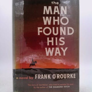 The man who found his way O'Rourke, Frank