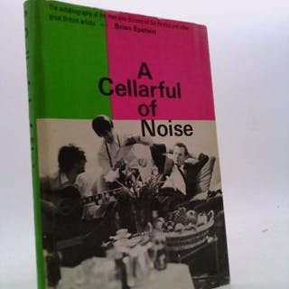 A Cellarful of Noise Brian Epstein
