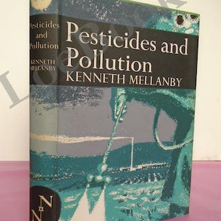 New Naturalist No. 50 PESTICIDES AND POLLUTION Mellanby, Kenneth New Naturalist