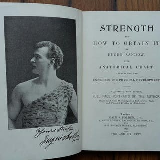 EUGEN SANDOW STRENGTH AND HOW TO OBTAIN IT GALE & POLDEN 1897 EUGEN SANDOW