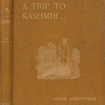 A Trip to Kashmir Arbuthnot