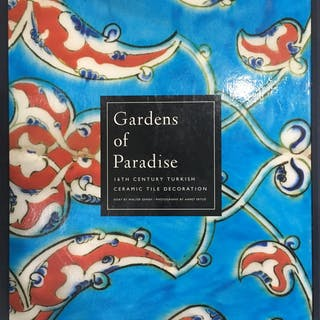 Gardens of Paradise: 16th Century Turkish Ceramic Tile...