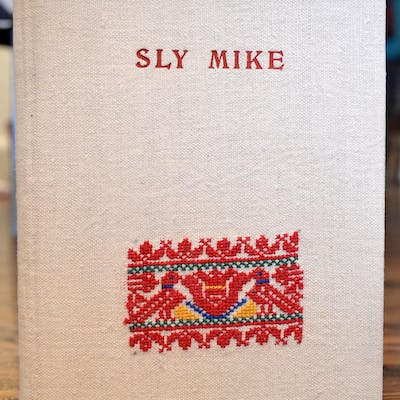 Sly Mike: A Hungarian Story Frances Shire (translator)...