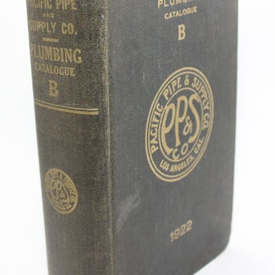 Plumbing Catalog B 1922 Pacific Pipe & Supply Company Los