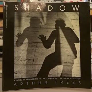 Shadow: A Novel in Photographs Arthur Tress Photography