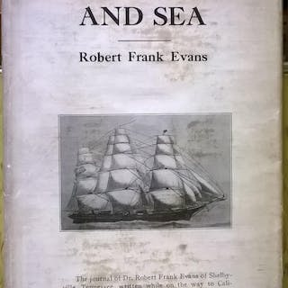 Notes on Land and Sea 1850 Robert Frank Evans California and the West