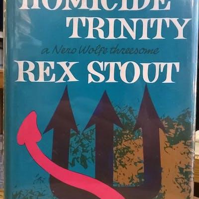 Homicide Trinity: a Nero Wolfe Threesome Rex Stout Literature