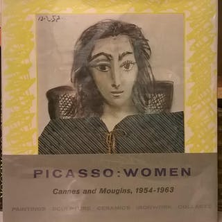 Picasso: Women; Cannes and Mougins, 1954-1963 Helene Parmelin Art