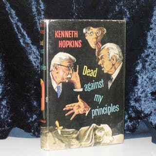 DEAD AGAINST MY PRINCIPLES HOPKINS, KENNETH Bibliomystery,Fiction,Mystery