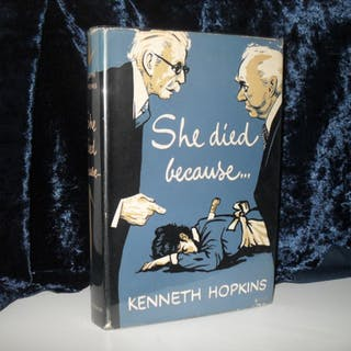 SHE DIED BECAUSE Kenneth Hopkins Bibliomystery,Fiction,Mystery