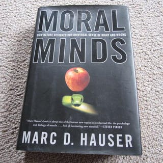 Moral Minds Hauser, Marc D. Signed