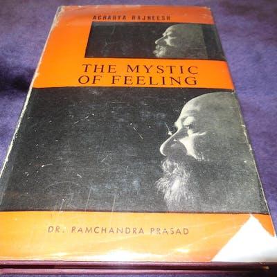 The Mystic of Feeling: A Study in Rajneesh's Religion of Experience Rajneesh