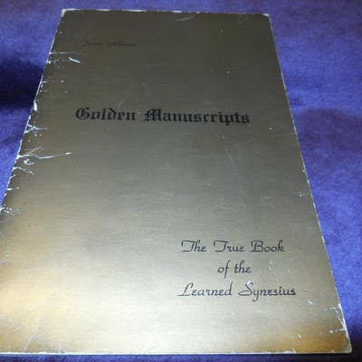 Golden Manuscripts - The True Book of the Learned Synesius Albertus