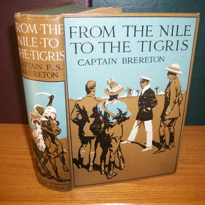 FROM THE NILE TO THE TIGRIS (1st edition) Captain...