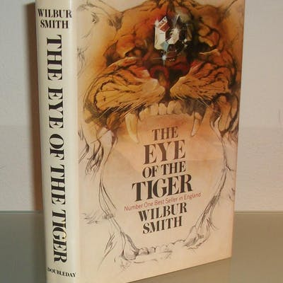 The Eye of the Tiger (SIGNED 1st American edition) Wilbur Smith (Wilbur A