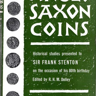 Anglo-Saxon Coins : Historical studies presented to Sir...