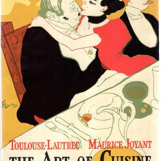 The Art of Cuisine Toulouse-Lautrec, Henri de & Joyant, Maurice
