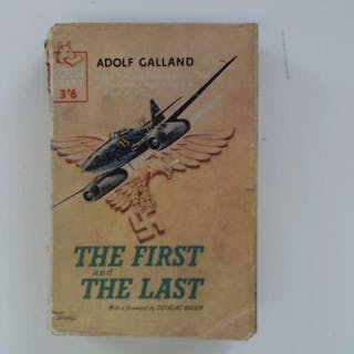 THE FIRST AND THE LAST GALLAND ADOLF