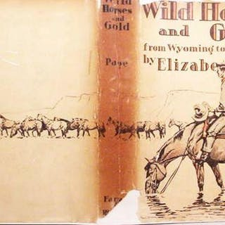 Wild Horses And Gold / From Wyoming To The Yukon Page