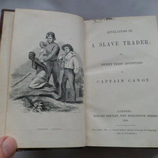 REVELATIONS OF A SLAVE TRADER; Or