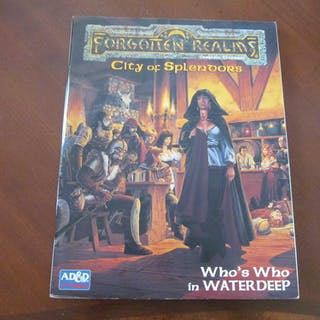 City of Splendors Who's Who in Waterdeep - AD&D Forgotten...