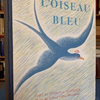 L'Oiseau Bleu. MADAME D'AULNOY; THEO SCHMIED, ILLUSTRATOR. Art