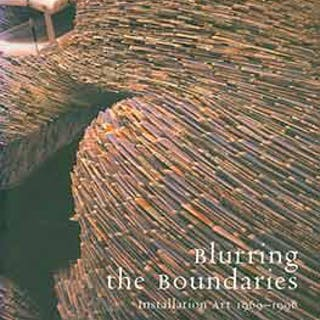 Blurring the Boundaries: Installation Art