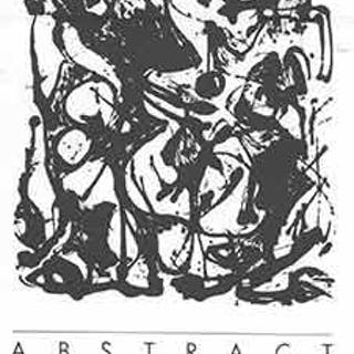 Abstract Expressionist Prints: November 28 Through December 31