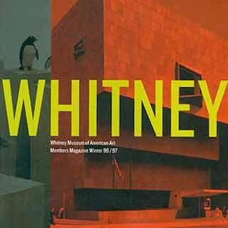 Whitney Magazine of the Whitney Museum of American Art