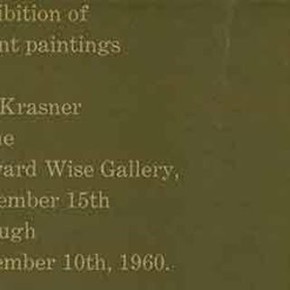 Exhibition of recent paintings by Lee Krasner at the Howard Wise Gallery