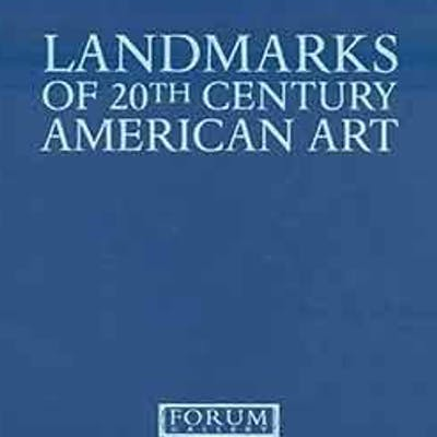 Landmarks of 20th Century American Art