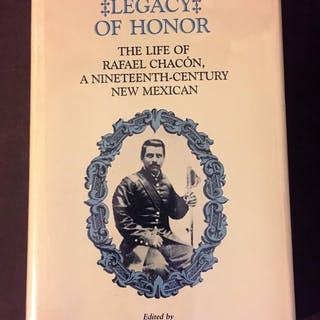 LEGACY OF HONOR: THE LIFE OF RAFAEL CHACON