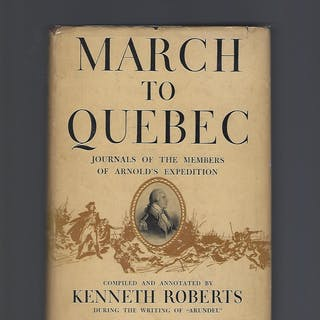 March to Quebec Roberts, Kenneth Non-Fiction