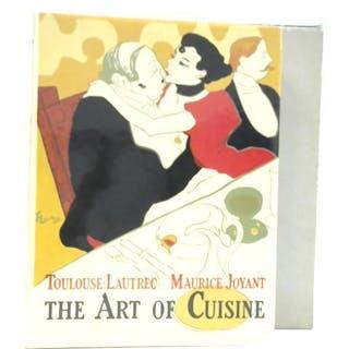 The Art of Cuisine Maurice Joyant & Henri De Toulouse-Lautrec Food