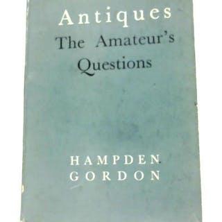 Antiques: The Amateur's Questions Hampden Gordon Antiques & Collectables