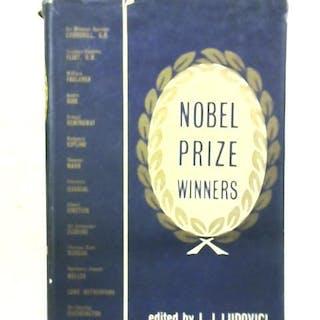 Nobel Prize Winners L. J. Ludovici (Ed.) Biography & True Stories