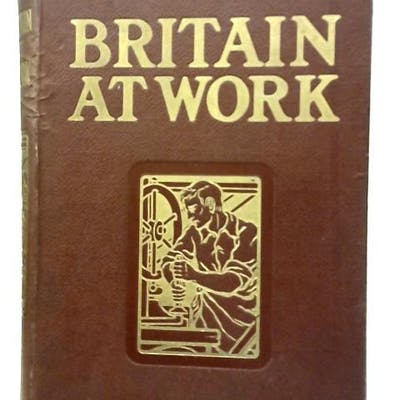 Britain At Work Anon Society & Culture