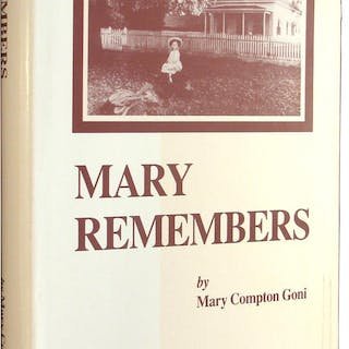 Mary Remembers. Goni, Mary Compton. Californiana and Nevada.